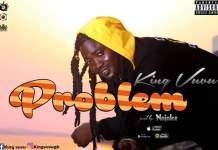 King Vuvu - Problem (Prod. by No Joke)