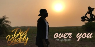 Ded Buddy – Over You (Official Video)