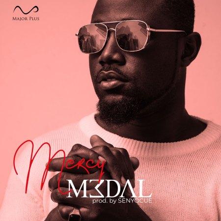 M3dal - Mercy (Prod by SENYOCUE)