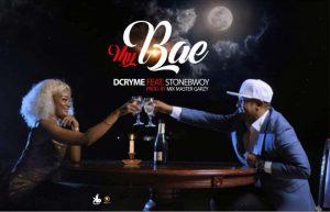 D Cryme ft. Stonebwoy - My Bae