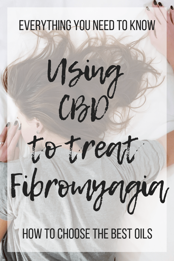 The ultimate guide with everything you need to know to use CBD for Fibromyalia from dosing, things to avoid, how to choose the best oils, and more. #CBD #Fibromyalgia #chronicpain #chronicillness