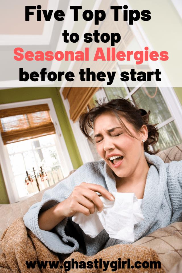 Simple ways to stop seasonal allergies before they start #seasonalallergies #allergysymptoms #remediesforallergies #dealingwithallergies