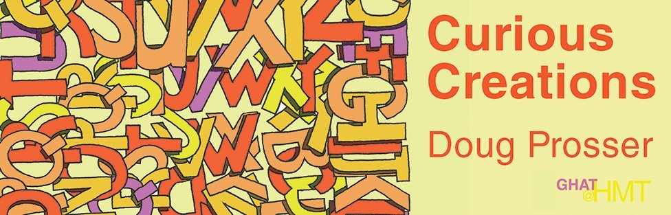 Doug Prosser | Curious Creations