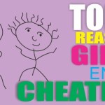 Top Five Reasons Why Girls Enjoy Cheating On You!