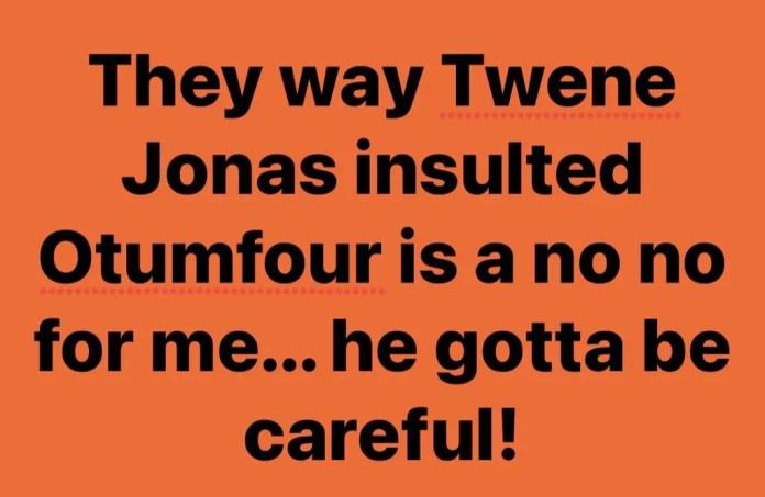 How dare you insult Otumfour- Archipalago blasts Twene Jonas 1
