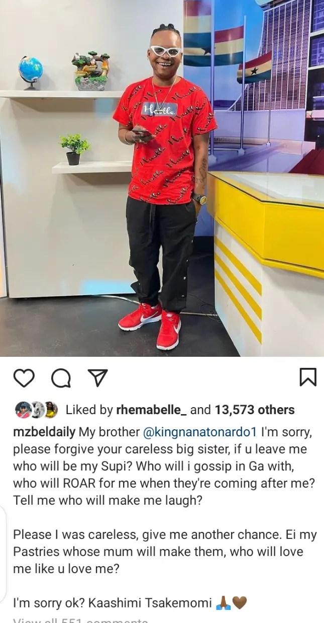I was Irresponsible And Careless, Forgive Me – Mzbel Pleads With Nana Tornado 2