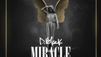 Photo of D-Black – Miracle (Prod. By Fortune Dane)