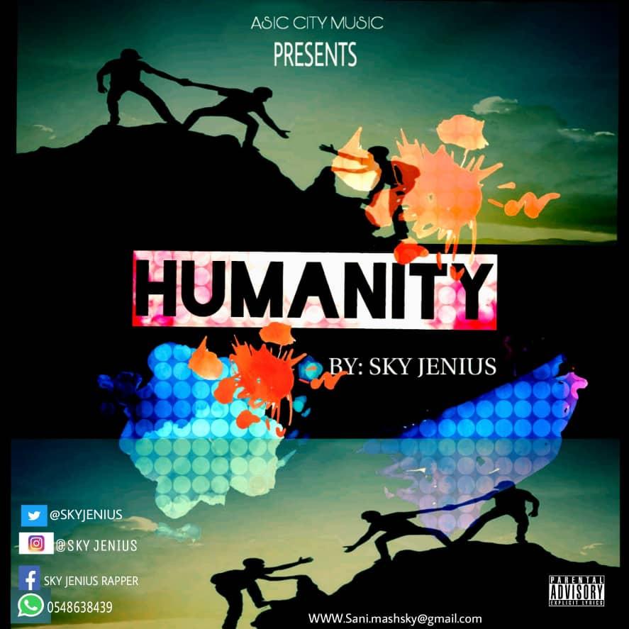 Sky Genius - Humanity(Prod by KonnectBeatz)