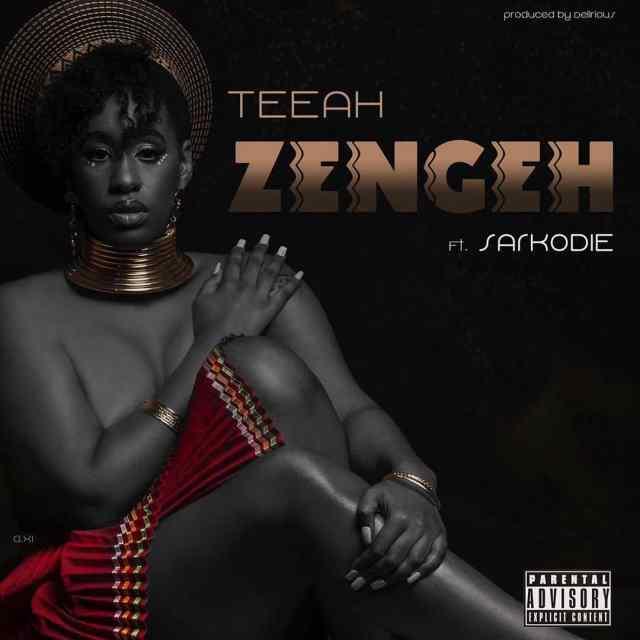 Teeah ft. Sarkodie – Zengeh