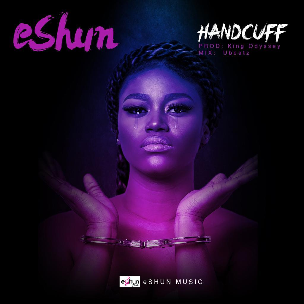 eShun – Handcuff (Prod. by King Odyssey)