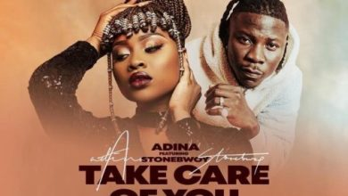 Photo of Adina Ft. Stonebwoy – Take Care Of You (Prod. By StreetBeatz)