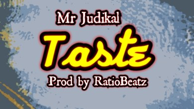Photo of Mr Judikal – Taste (Prod by RatioBeatz)
