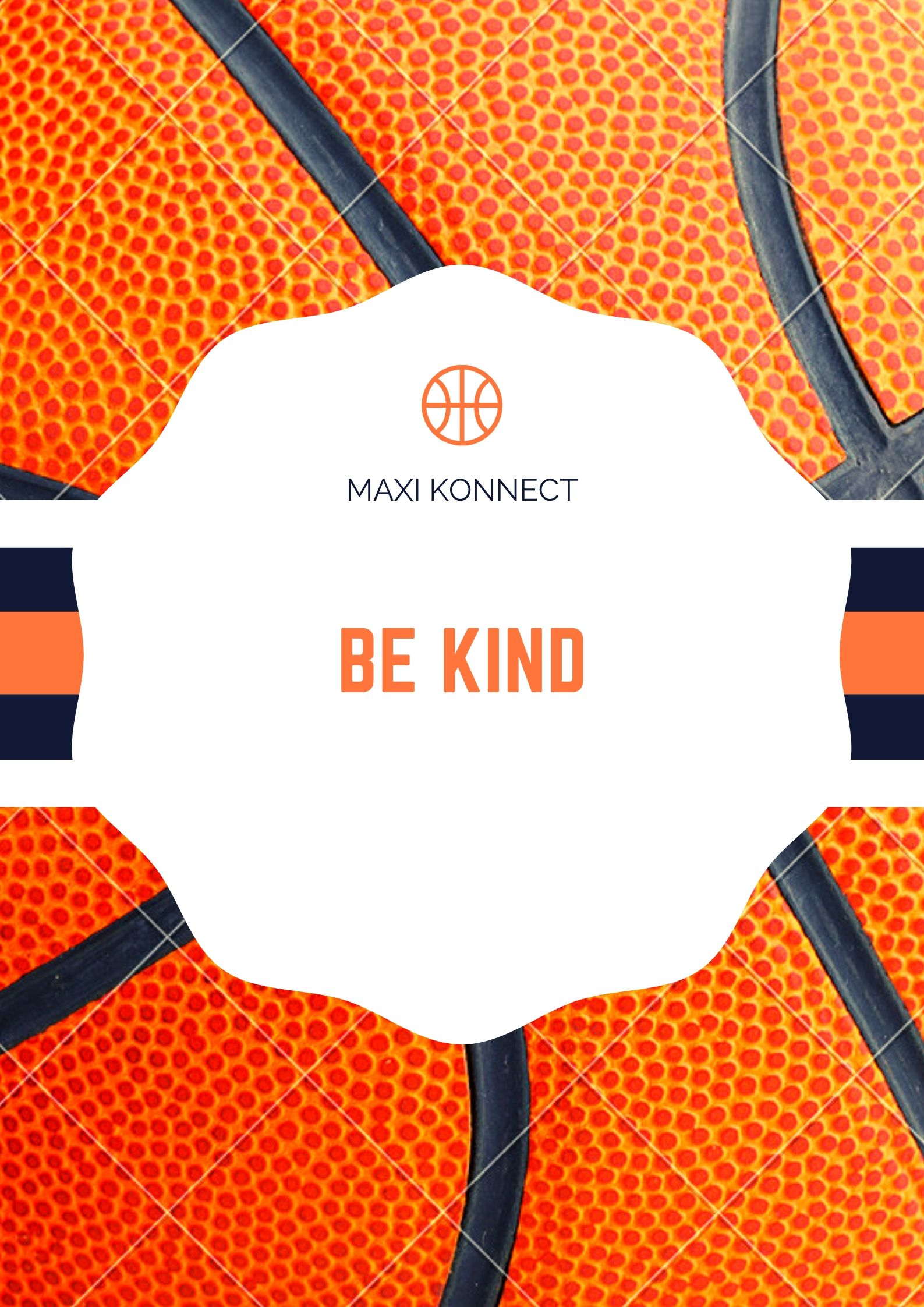 Maxi Konnect - Be Kind