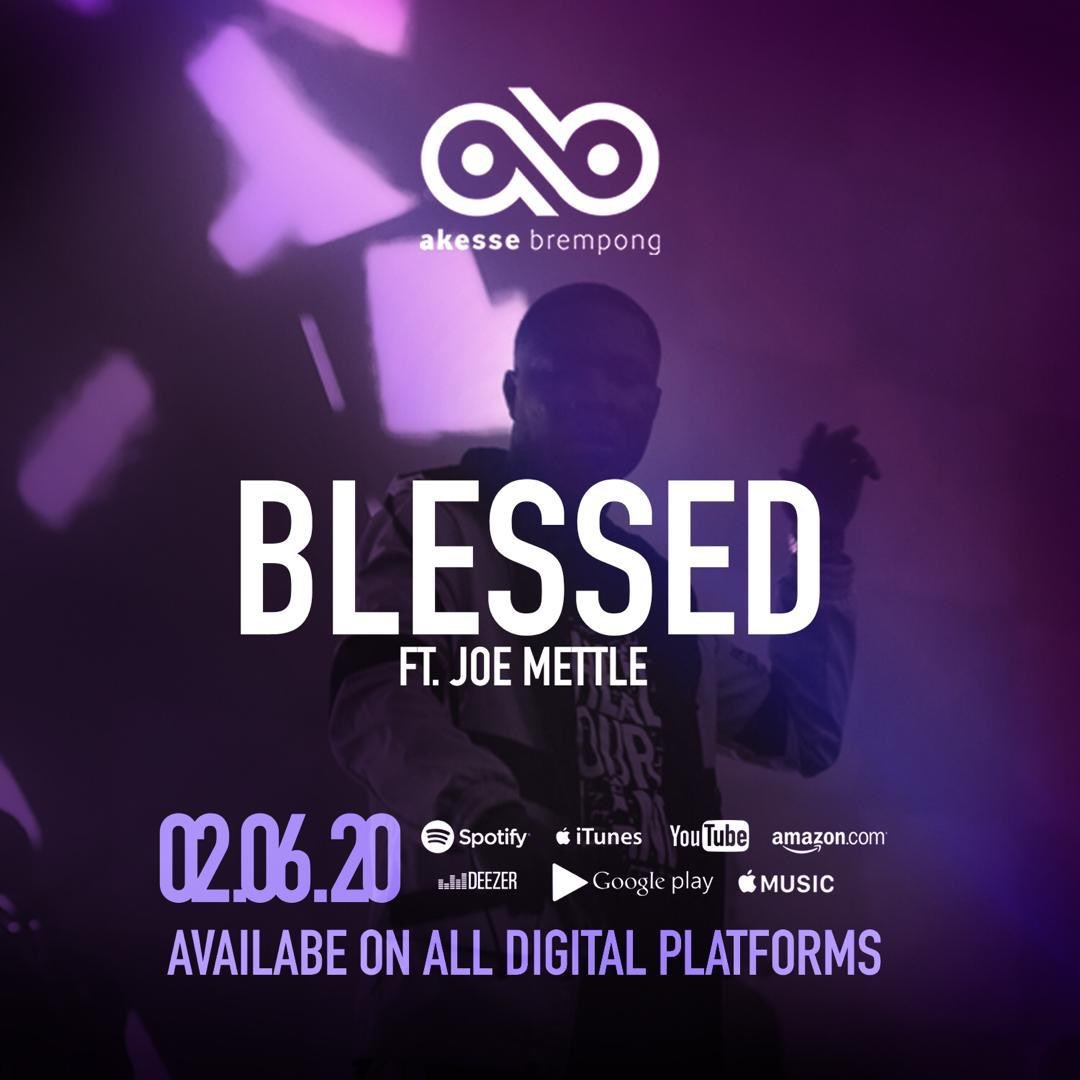 Akesse Brempong - Blessed ft Joe Mettle