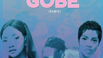 Photo of L.A.X – Gobe (Remix) Ft. Tiwa Savage & Simi