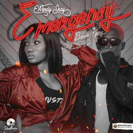 Wendy Shay - Emergency ft Bosom Pyung