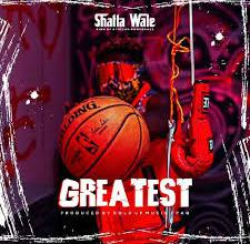 Photo of Shatta Wale – Greatest (Prod. by Gold Up Music x Paq)