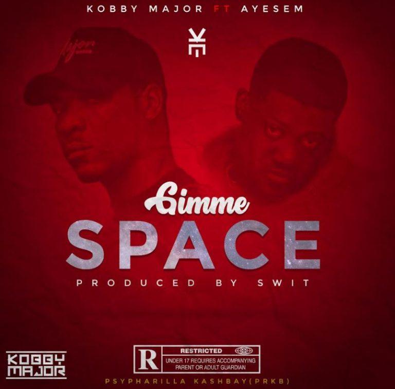 Kobby Major – Gimme Space Ft Ayesem (Prod. By Swit)