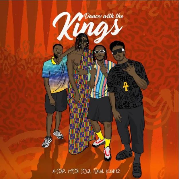 A-Star – Dance With The Kings Ft Mista Silva, Kwamz & Flava