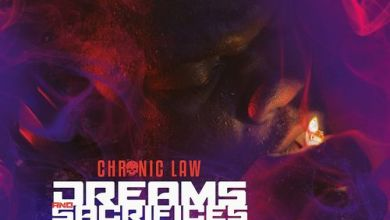 Photo of Chronic Law – Dreams and Sacrifices