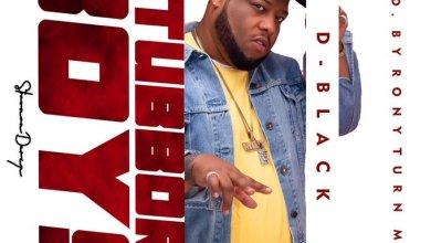 Photo of D-Black – Stubborn Boy (Prod. by Rony Turn Me Up)