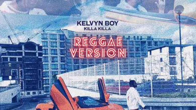 Photo of Kelvyn Boy – Killa Killa Reggae Version(By Maxi Konnect)