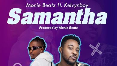 Photo of Monie Beatz – Samantha ft. Kelvynboy