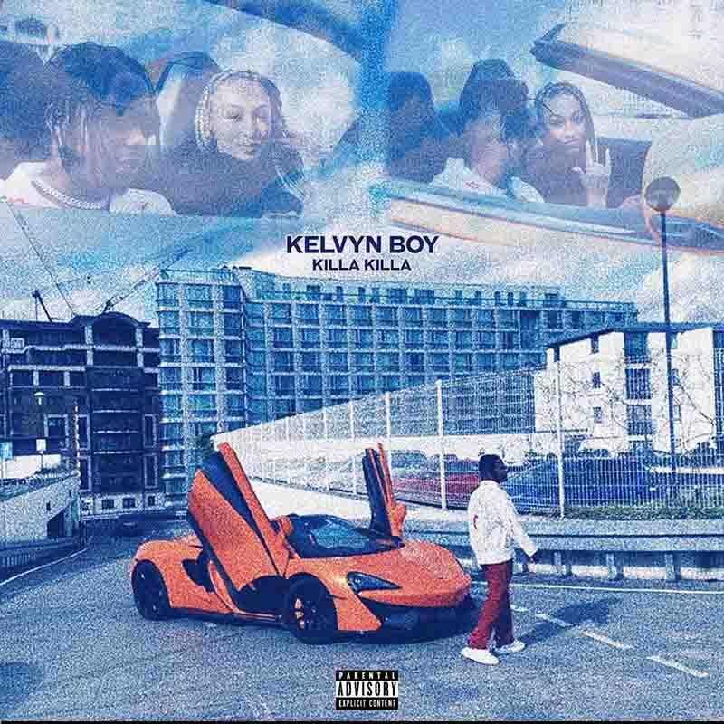 Kelvyn Boy - Killa Killa (Official Video)