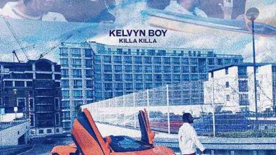 Photo of Kelvyn Boy – Killa Killa (Official Video)