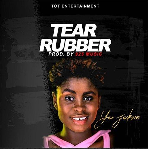 Yaa Jackson – Tear Rubber (Prod by 925 Music)