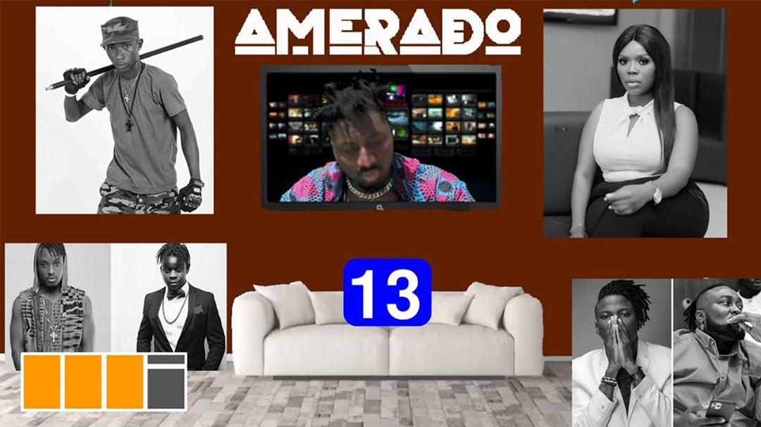 Amerado - Yeete Nsem (Episode 13)