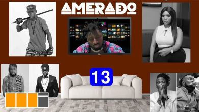 Photo of Amerado – Yeete Nsem Episode 13 Ft Clemento Suarez