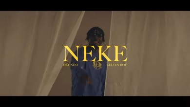 Photo of Okunini  – Neke Ft Kelvyn Boy (Official Video)