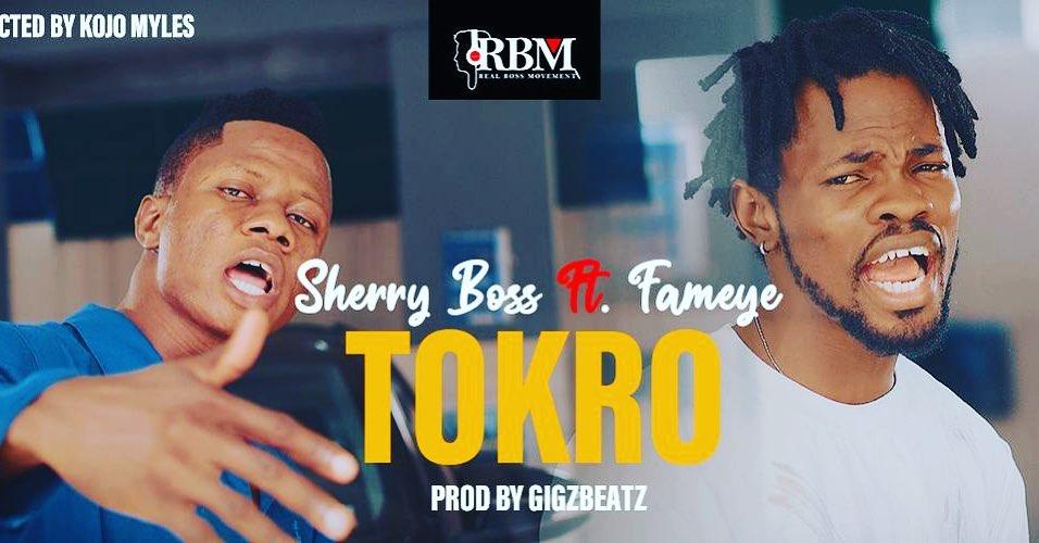 Sherry Boss - Tokro Ft. Fameye
