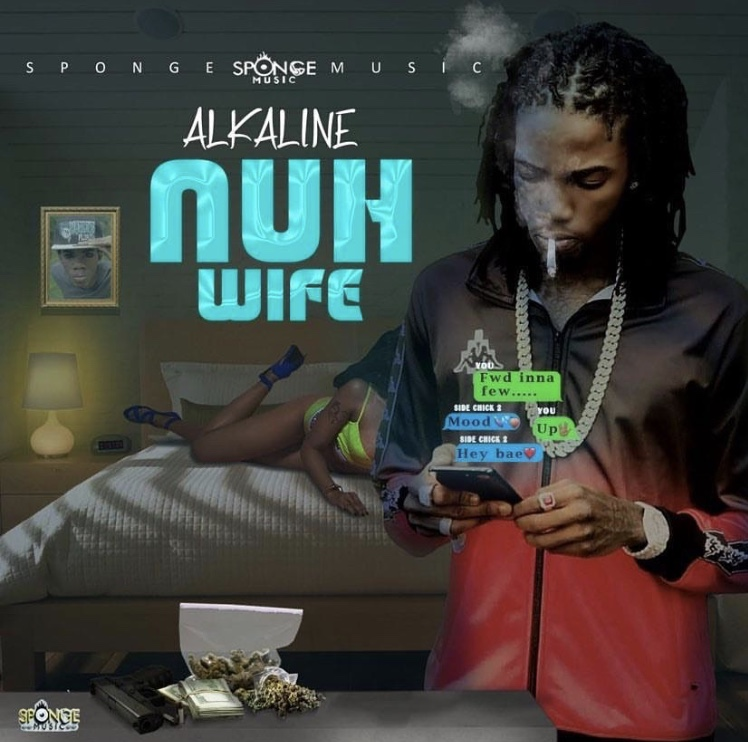 Alkaline - Nuh Wife (Prod. by Sponge Music)