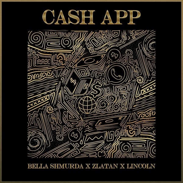 Bella Shmurda - Cash App Ft Zlatan & Lincoln
