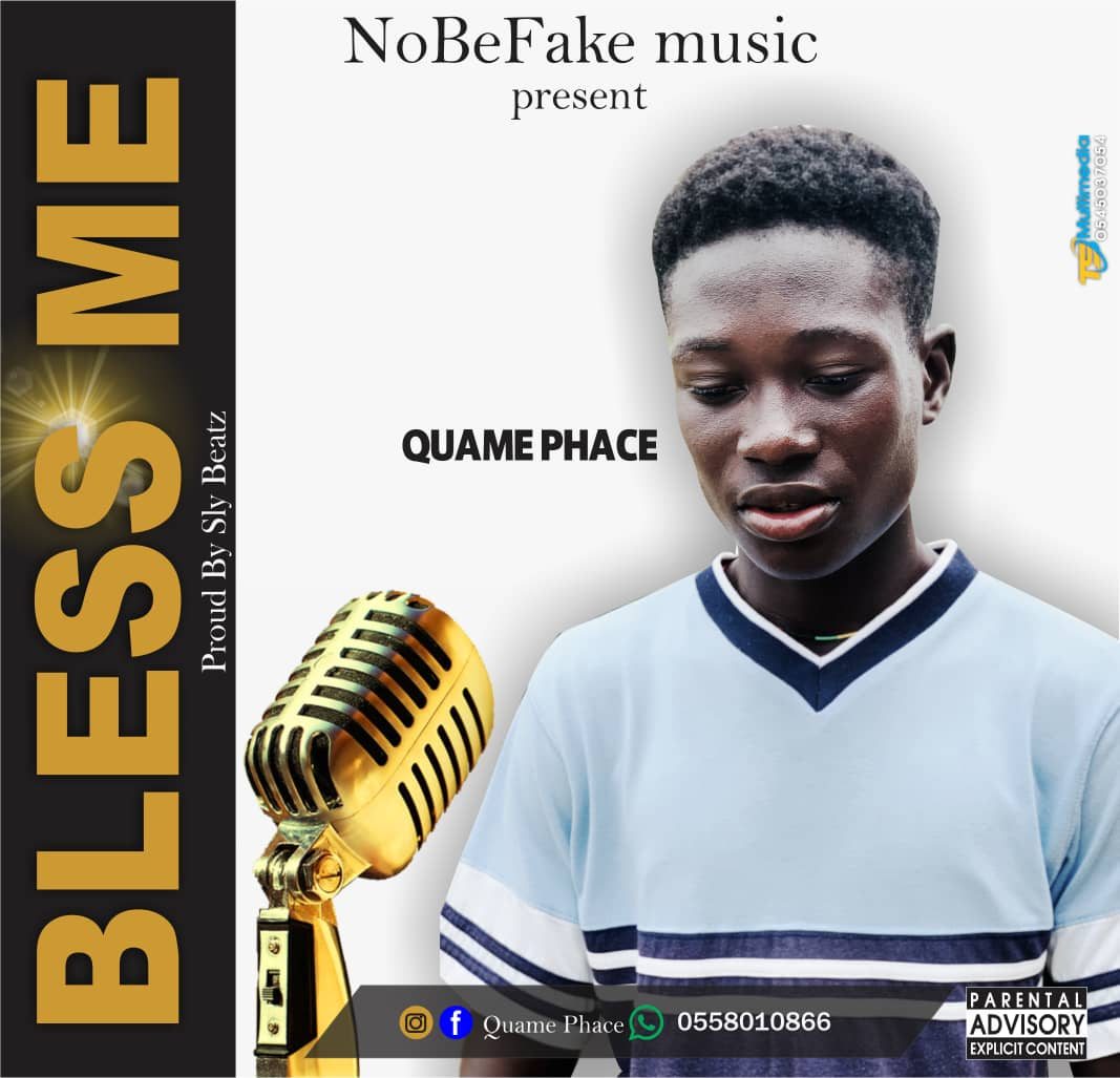 Quame Phace - Bless Me (Prod by Sly Beatz)