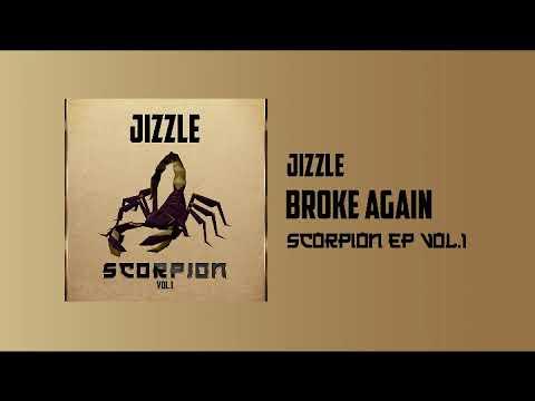 Jizzle - Broken Again Remix Ft Stonebwoy