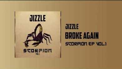 Photo of Jizzle – Broken Again Remix Ft Stonebwoy