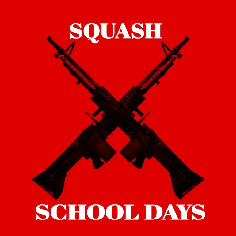 Squash - School Days