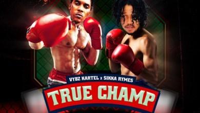 Photo of Vybz Kartel – True Champ Ft Sikka Rymes