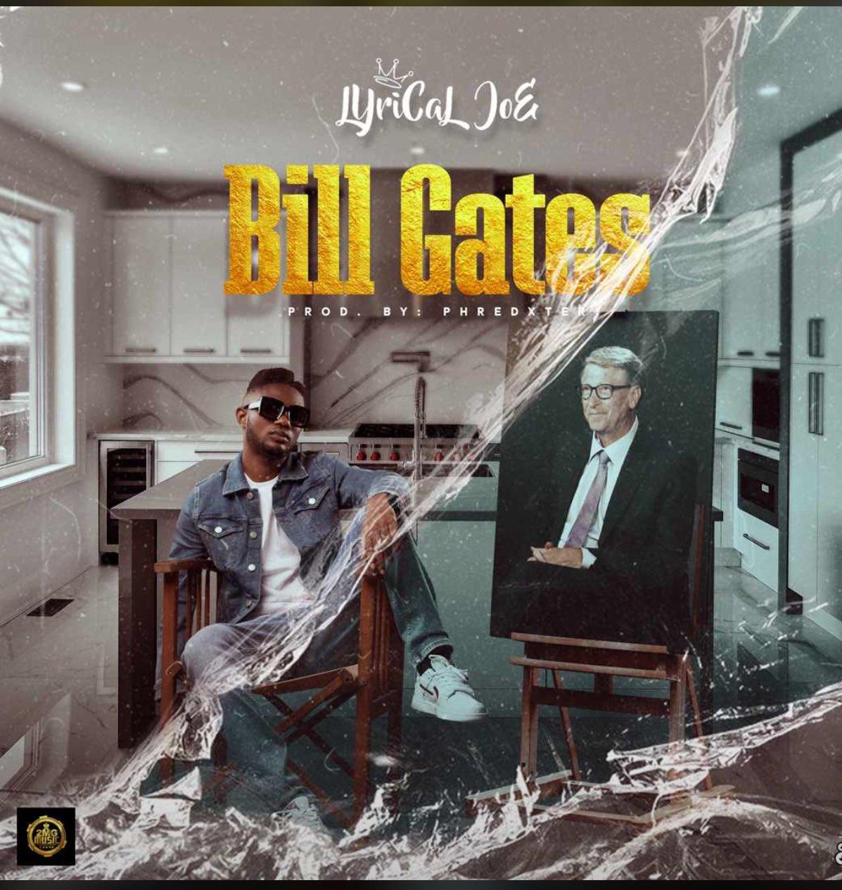 Lyrical Joe - Bill Gates (Prod. by Phredxter)
