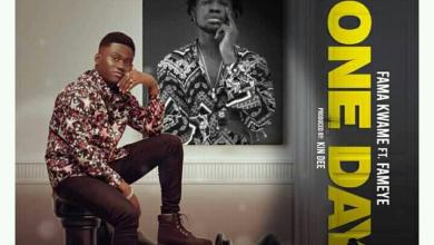 Photo of Fama Kwame – One Day Ft. Fameye (Prod by Kindee)