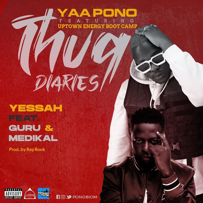 Yaa Pono - Yessah Ft. Guru & Madikal (Prod By Ray Rock)