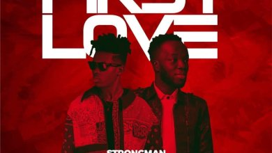 Photo of Strongman – First Love Ft Akwaboah (Prod. By Tubhani Muzik)