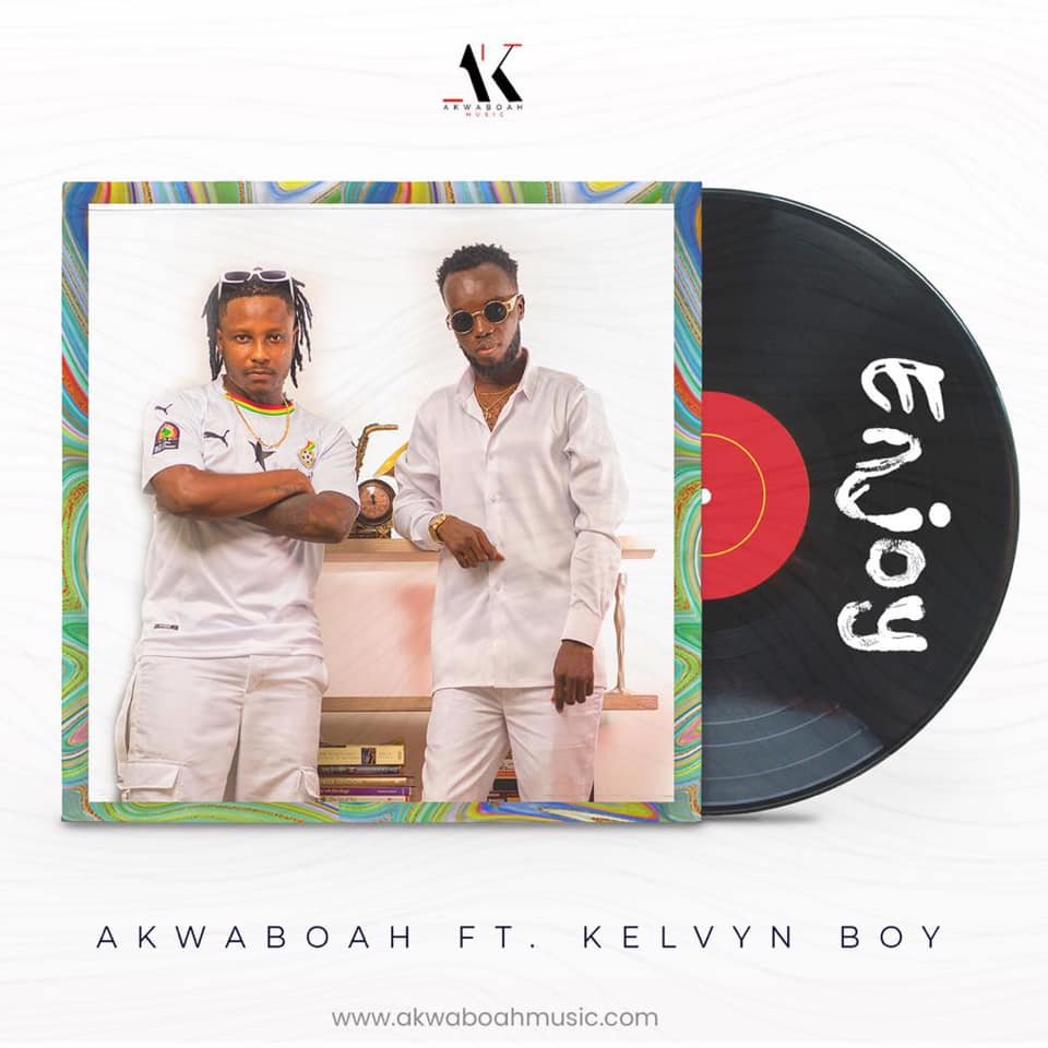 Akwaboah Ft. Kelvyn Boy