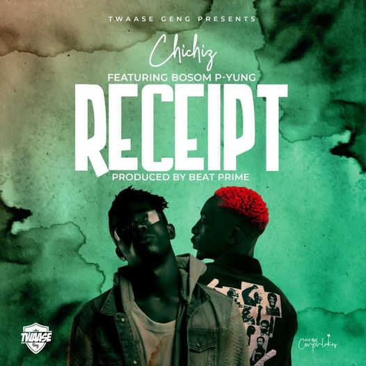 Chichiz - Receipt Ft. Bosom P-Yung