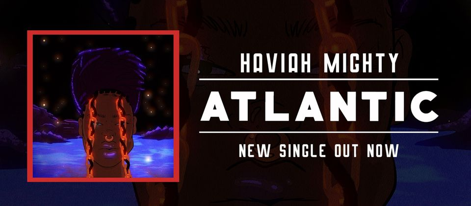 Haviah Mighty – Atlantic