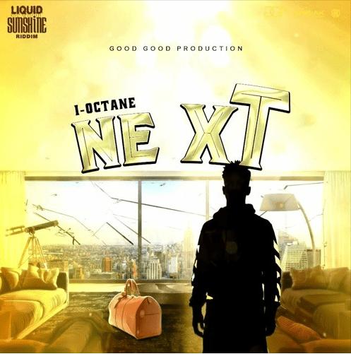 I-Octane - Next (Prod. by Zum)
