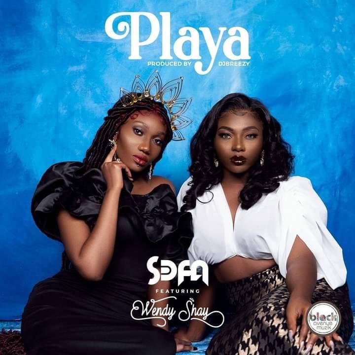 Sefa - Playa Ft. Wendy Shay
